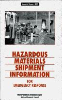 Hazardous materials shipment information for emergency response by National Research Council (U.S.). Committee for the Assessment of a National Hazardous Materials Shipments Identification System.