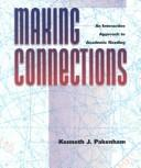 Making connections by Kenneth J. Pakenham