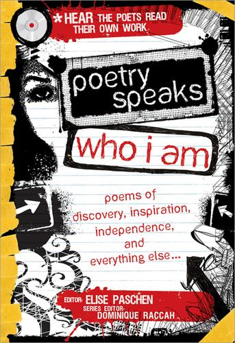 Poetry Speaks Who I Am: 100 Poems of Discovery, Inspiration, Independence, and E