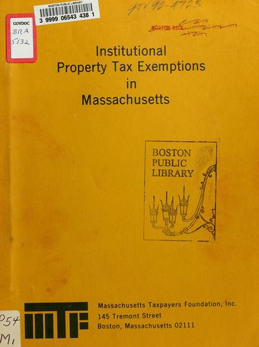 Institutional property tax exemptions in Massachusetts by Massachusetts Taxpayers Foundation.