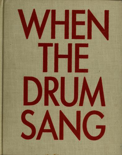 When the drum sang by Anne F. Rockwell