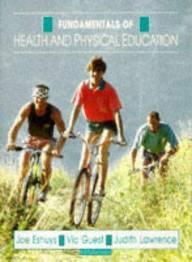 Fundamentals of Health and Physical Education by Joe Eshuys, Vic Guest, Judith Lawrence, Coleen Jackson, Dee Bunnage