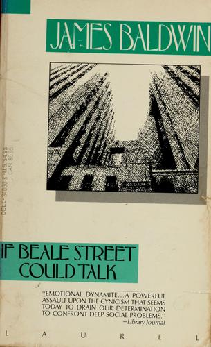 If Beale Street could talk by James Baldwin