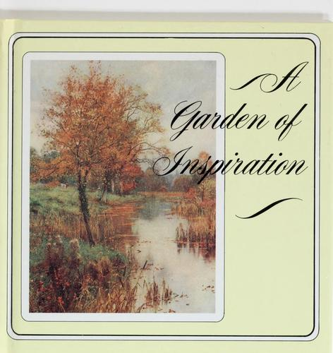 A Garden of inspiration by edited by Gail Harvey.