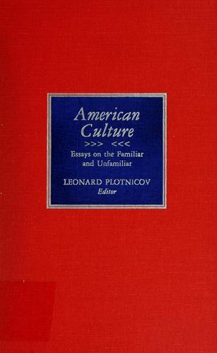 American culture by Leonard Plotnicov, editor.