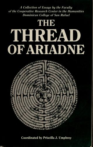 The thread of Ariadne by P. J. Umphrey