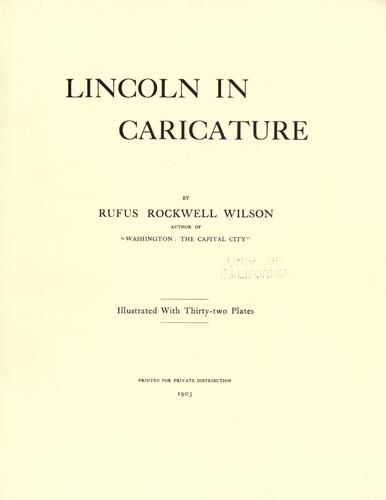 Lincoln in caricature by Wilson, Rufus Rockwell
