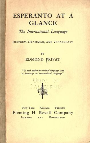 Esperanto at a glance, the international language by Edmond Privat