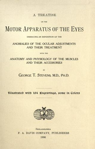 A treatise on the motor apparatus of the eyes
