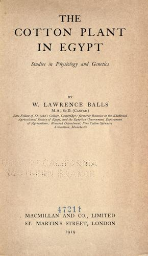 The cotton plant in Egypt by W. Laurence Balls