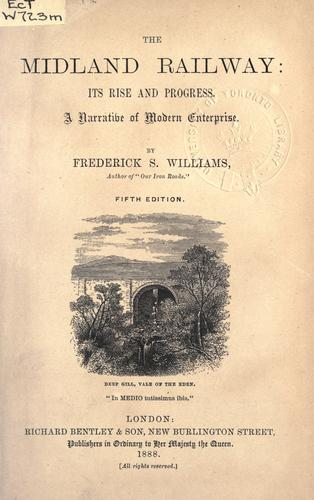 The Midland railway by Frederick Smeeton Williams
