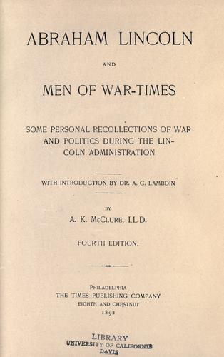 Abraham Lincoln and men of war-times