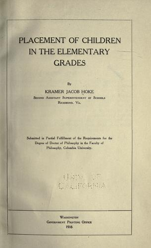 Placement of children in the elementary grades