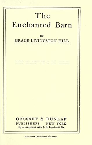 The enchanted barn by Grace Livingston Hill Lutz