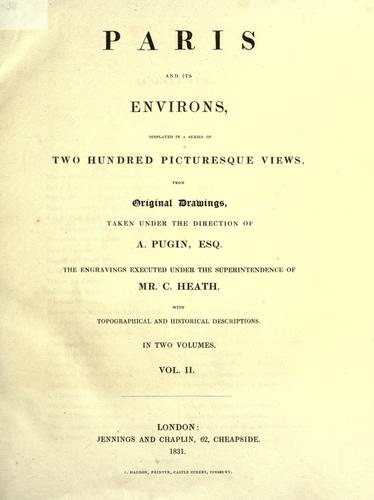Paris and its environs by Augustus Pugin