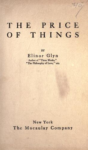 The price of things by Elinor Glyn