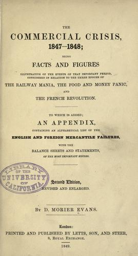 The commercial crisis, 1847-1848 by D. Morier Evans