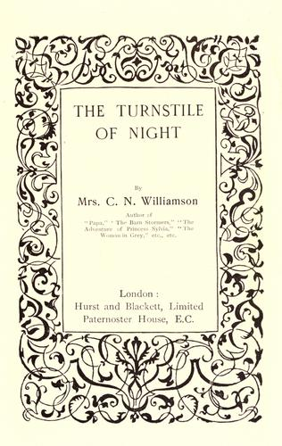 The turnstile of night by Alice Muriel Williamson