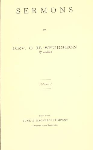Sermons of Rev. C.H. Spurgeon of London by Charles Haddon Spurgeon