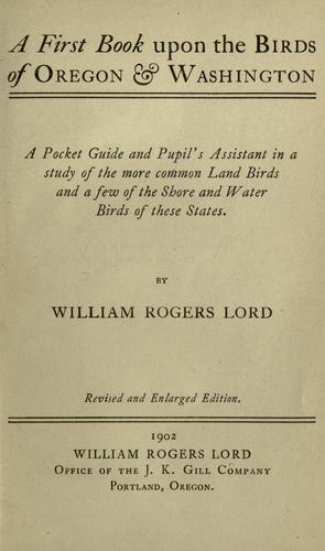 A first book upon the birds of Oregon and Washington