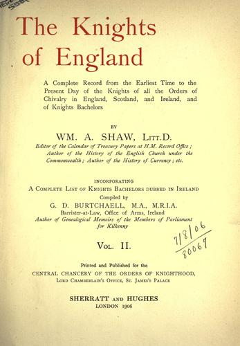 The Knights of England. Vol I by Shaw, William Arthur