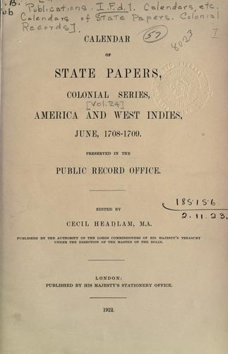 Colonial Records.  Calendar of State Papers, Colonial by Public Record Office