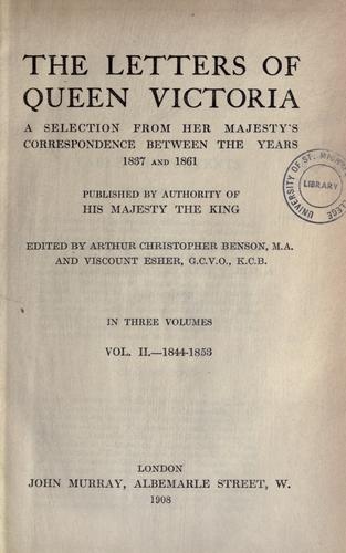The letters of Queen Victoria by Victoria Queen of Great Britain