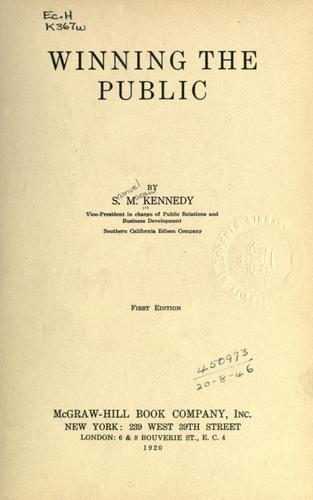 Winning the public by Samuel Macaw Kennedy
