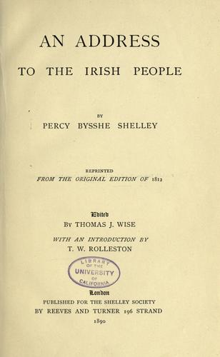An address to the Irish people by Percy Bysshe Shelley