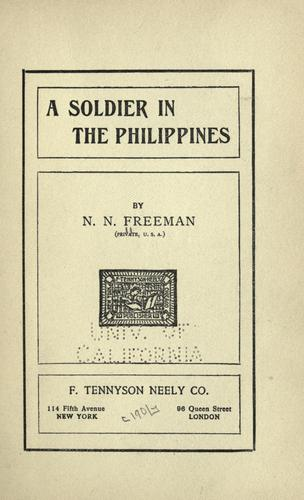 A soldier in the Philippines by Needom N. Freeman
