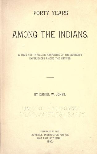Forty years among the Indians.