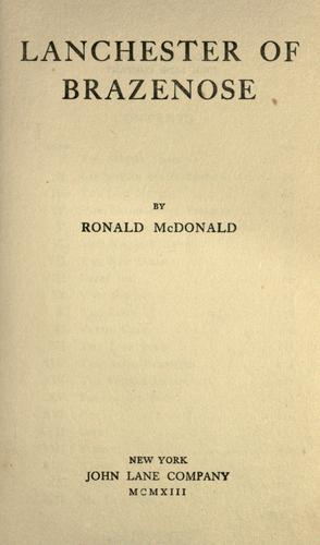 Lanchester of Brazenose by Ronald McDonald
