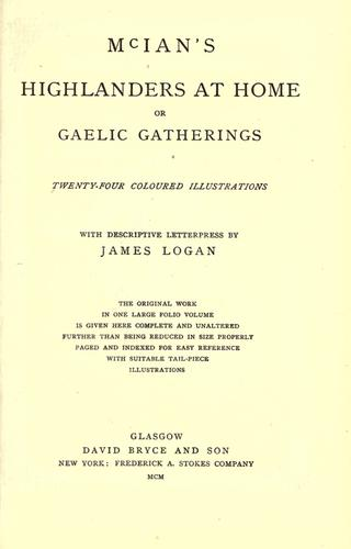 McIan's Highlanders at home, or, Gaelic gatherings by McIan, Robert Ronald