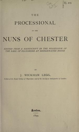 The processional of the nuns of Chester by