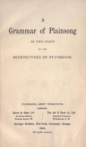 A Grammar of plainsong by by the Benedictines of Stanbrook.