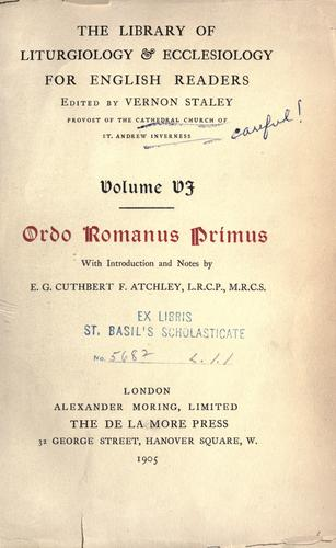 Ordo romanus primus by E. G. Cuthbert F. Atchley