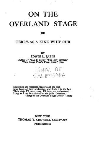 On the overland stage, or, Terry as a King whip cub by Edwin L. Sabin