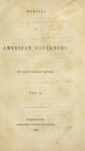 Memoirs of American governors by Jacob Bailey Moore
