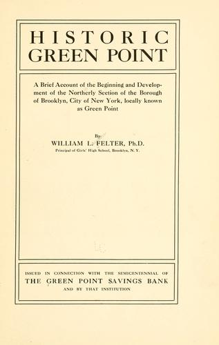 Historic Green Point by William L. Felter