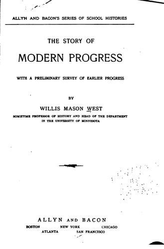 The story of modern progress by West, Willis M.
