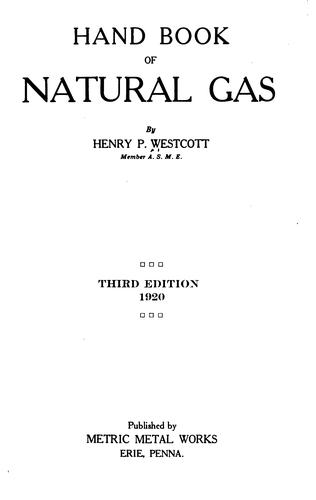 Hand book of natural gas by Henry Palmer Westcott