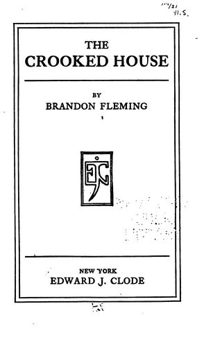 The crooked house by Brandon Fleming
