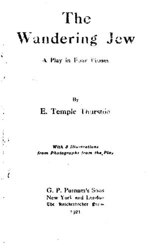 The wandering Jew by Ernest Temple Thurston