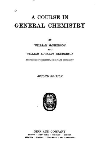 A course in general chemistry by McPherson, William