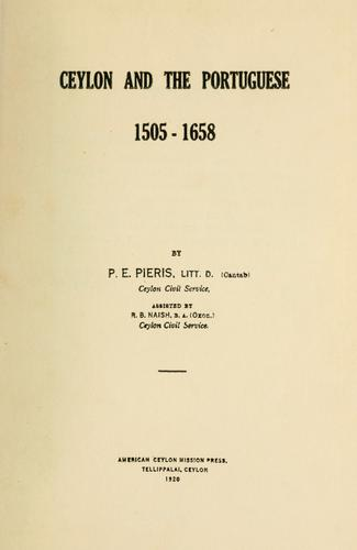 Ceylon and the Portuguese, 1505-1658 by P. E. Pieris