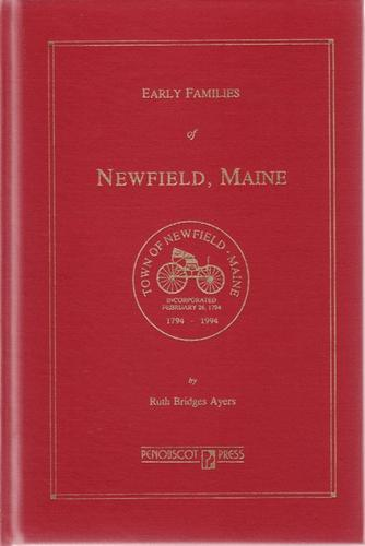 Early families of Newfield, Maine by Ruth Bridges Ayers