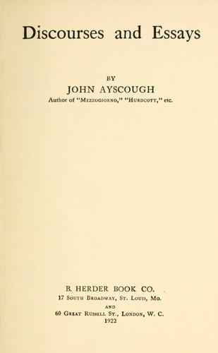 Discourses and essays by John Ayscough