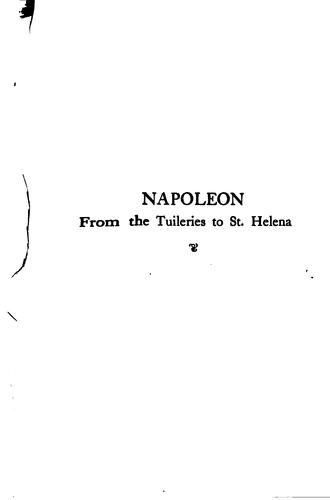 Napoleon from the Tuileries to St. Helena by Louis-Etienne Saint-Denis