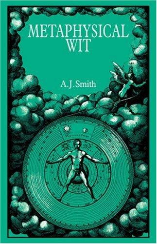 Metaphysical Wit by A. J. Smith