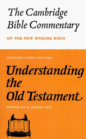 Understanding the Old Testament by O. Jessie Lace